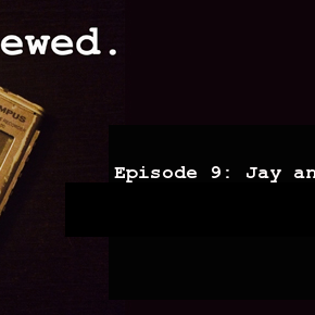 'Interviewed' Podcast – Episode 9: Jay and Mark Duplass (ca. 2011)