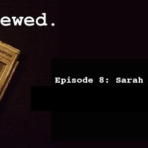 'Interviewed' Podcast – Episode 8: Sarah Jessica Parker (ca. 2008)